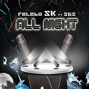 All Night (feat. SBS)