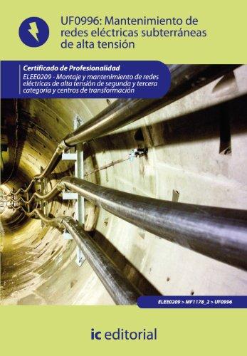 Mantenimiento de redes eléctricas subterráneas de alta tensión . ELEE0209 - Montaje...