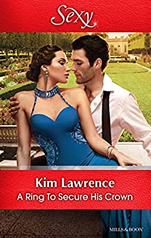 A Ring To Secure His Crown by [KIM LAWRENCE]