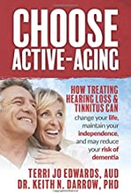 Choose Active-Aging: How treating hearing loss and tinnitus