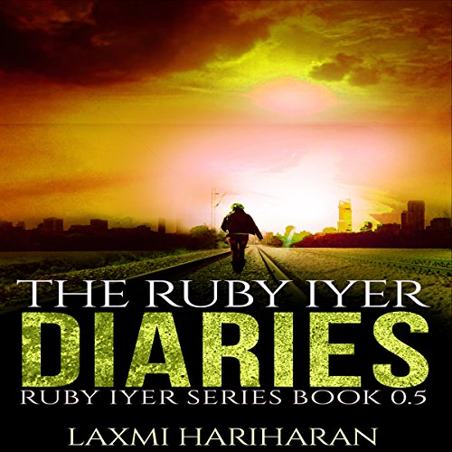 The Ruby Iyer Diaries audiobook cover art