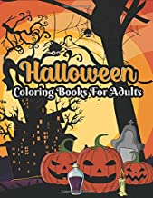 Halloween coloring books for adults: halloween adult coloring books 50 unique design, Cute witches, cats, bats, haunted ho...