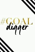 Goal Digger: 120 page Blank Lined Journal writing Notebook, 6 x 9 composition book