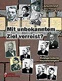 Mit unbekanntem Ziel verreist? Freisinger Juden im Nationalsozialismus - Julia Christof