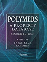 Polymers: A Property Database, Second Edition