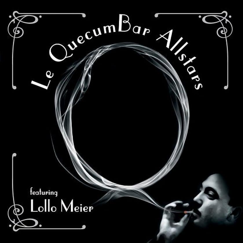 Le Quecumbar Allstars Featuring Lollo Meier