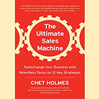 The Ultimate Sales Machine                   By:                                                                                                                                 Chet Holmes                               Narrated by:                                                                                                                                 Anthony Heald                      Length: 9 hrs and 13 mins     1,705 ratings     Overall 4.5