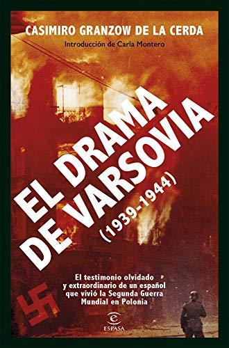 El drama de Varsovia: (1939-1944) de [Casimiro Granzow de la Cerda]