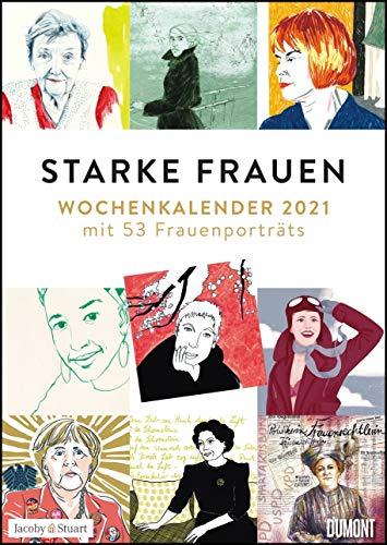 Starke Frauen Wochenkalender 2021 – Porträts und Biografisches auf 53 Wochenblättern – Format 21,0 x 29,7 cm – Spiralbindung