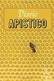 Diario Apistico: Diario per gli amanti delle api | Diario di bordo per gli apicoltori | Libro di lavoro | Taccuino dell'inseguitore dell'ape del miele ... collega | Nizza Natale o compleanno Present