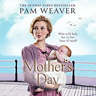 Mother's Day                   By:                                                                                                                                 Pam Weaver                               Narrated by:                                                                                                                                 Jenny Funnell                      Length: 12 hrs and 28 mins     2 ratings     Overall 5.0