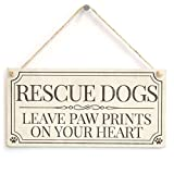 Rescue Dogs Leave Paw Prints On Your Heart - Vintage Style Home Accessory Gift Sign/Plaque for Rescue Dog Owners