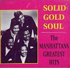 Solid Gold Soul: The Manhattan's Greatest Hits
