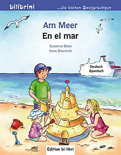 Am Meer: Kinderbuch Deutsch-Spanisch