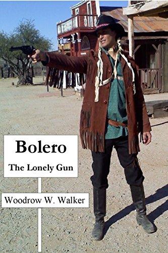 Bolero: The Lonely Gun (English Edition)
