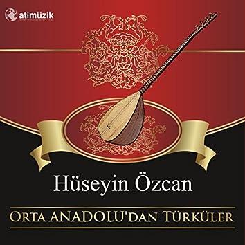Orta Anadolu'dan Türküler