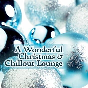 A Wonderful Christmas & Chill out Lounge