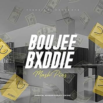 Boujee Bxddie