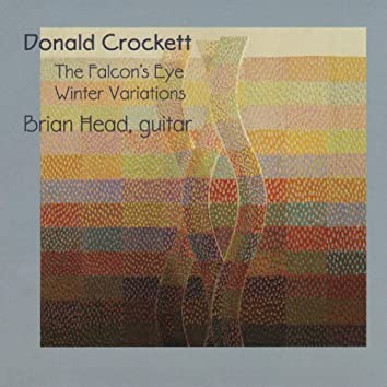 Donald Crockett: The Falcon's Eye & Winter Variations