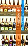 Kampai: Exploring Japanese Spirits from Awamori to Zakuro-shu (English Edition)