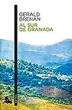 Al sur de Granada (Contemporánea) (Spanish Edition)