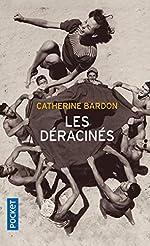 Les Déracinés de Catherine BARDON