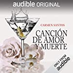 Canción de Amor y de Muerte [Song of Love and Death] audiobook cover art