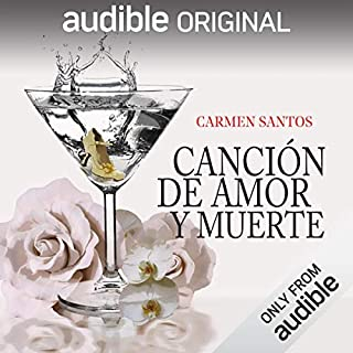 Canción de Amor y de Muerte [Song of Love and Death]                   By:                                                                                                                                 Carmen Santos Sacristán                               Narrated by:                                                                                                                                 Pilar Corral                      Length: 11 hrs and 28 mins     97 ratings     Overall 4.0