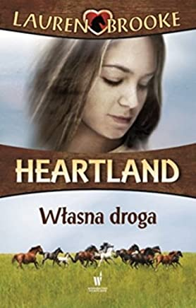 Heartland 3 Wlasna droga