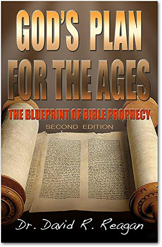 God's Plan for the Ages: The Blueprint of Bible Prophecy