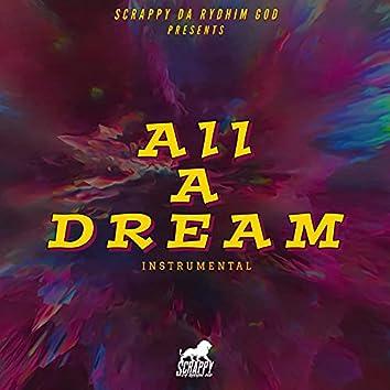 All A Dream (Instrumental)