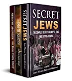 Secret Jews-The Rise of the Inquisition-Persecution and Conversion 3 Volume Box Set (1) (English Edition)