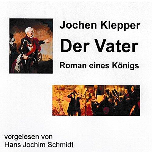Der Vater: Roman eines Königs Titelbild
