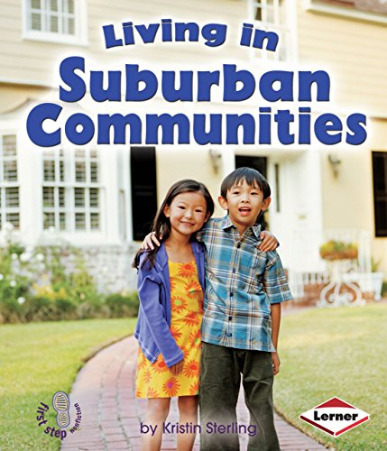Compare Textbook Prices for Living in Suburban Communities First Step Nonfiction -- Communities Illustrated Edition ISBN 9780822586135 by Sterling, Kristin