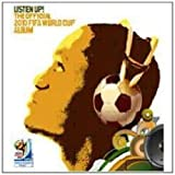 Listen Up! The Official 2010 Fifa World Cup Album by VARIOUS ARTISTS (2010-06-08)