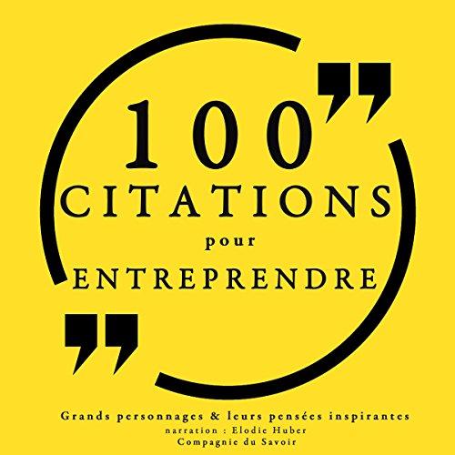 Couverture de 100 citations pour entreprendre