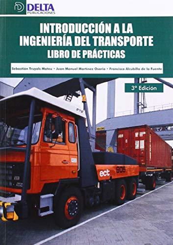 Introducción a la ingeniería del transporte: libro de práctica