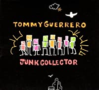 Junk Collector by Tommy Guerrero