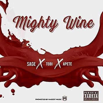 Mighty Wine (feat. Sage x Tobi)