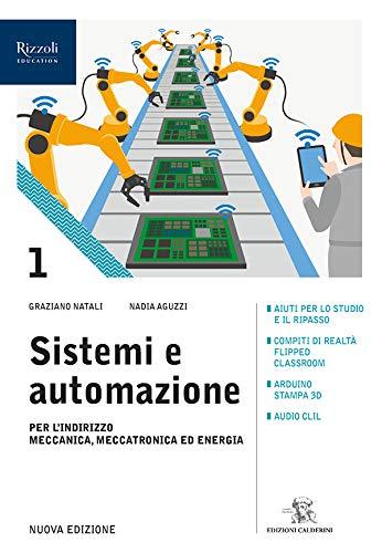 Sistemi e automazioni. Per le Scuole superiori. Con e-book. Con espansione online (Vol. 1)