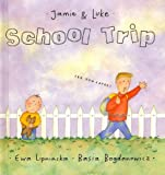 School Trip (Jamie & Luke)