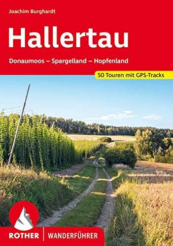 Hallertau: Donaumoos – Spargelland – Hopfenland. 50 Touren. Mit GPS-Tracks (Rother Wanderführer)