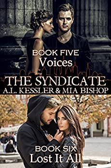 Voices / Lost it All (The Syndicate Series Book 3) by [A.L. Kessler, Mia Bishop]
