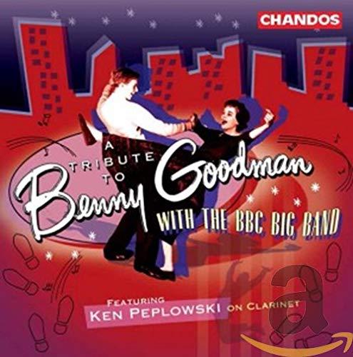 BBC Big Band/Peplowski - A Tribute To Benny Goodman