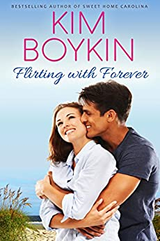 Flirting with Forever (Lowcountry Lovers Series Book 1) by [Kim Boykin]