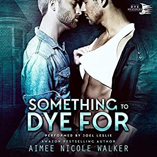 Something to Dye For     Curl Up and Dye Mysteries, Book 2              By:                                                                                                                                 Aimee Nicole Walker                               Narrated by:                                                                                                                                 Joel Leslie                      Length: 8 hrs and 9 mins     8 ratings     Overall 4.6
