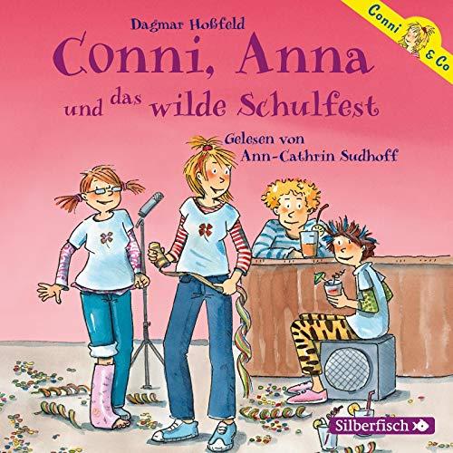 Conni, Anna und das wilde Schulfest (Conni & Co 4): 2 CDs