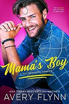 Mama's Boy (Last Man Standing Book 1) by [Avery Flynn]