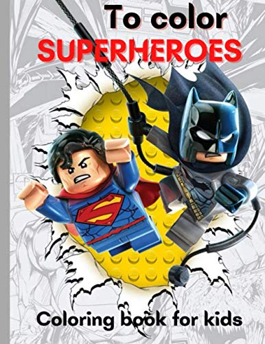 To color SUPERHEROES: Superheroes characters, for Kids.