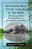 Newspaper-Real Estate Schemes of the 1920s: Pell Lake and Other Vacation Colonies for Working Class Subscribers